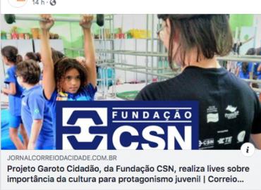 Projeto Garoto Cidadão, da Fundação CSN, realiza lives sobre importância da cultura para protagonismo juvenil