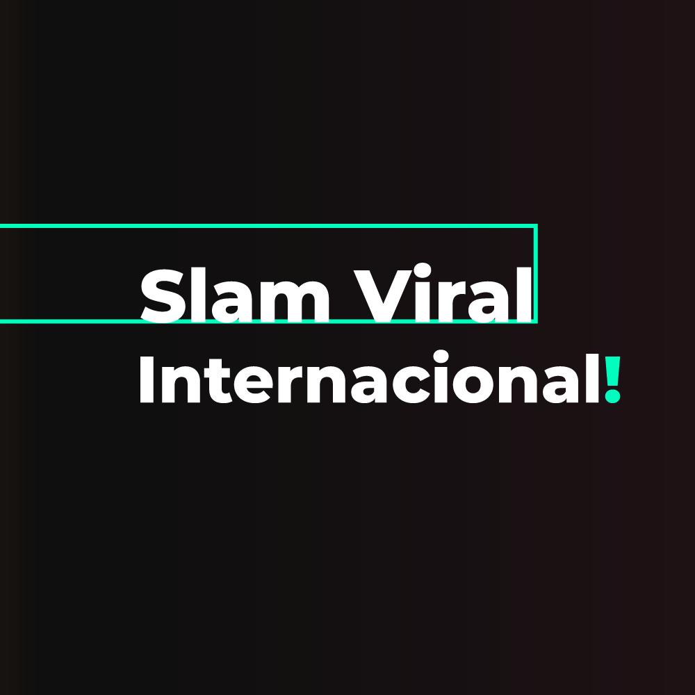 Slam Viral Internacional – Live 2 de agosto