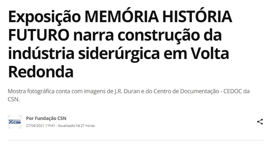 Exposição MEMÓRIA HISTÓRIA FUTURO narra construção da indústria siderúrgica em Volta Redonda