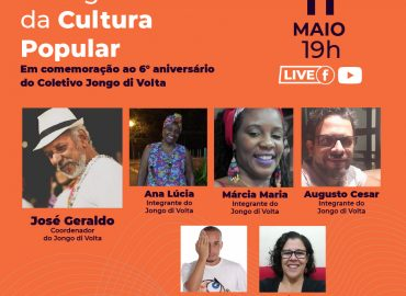 Diálogos da Cultura Popular em comemoração ao 6° aniversário do Coletivo Jongo di Volta