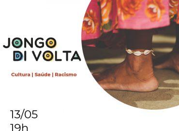 Jongo di Volta: Cultura | Saúde | Racismo