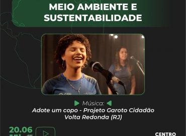 Meio Ambiente e Sustentabilidade | Música: Adote um copo – Projeto Garoto Cidadão – Volta Redonda (RJ)