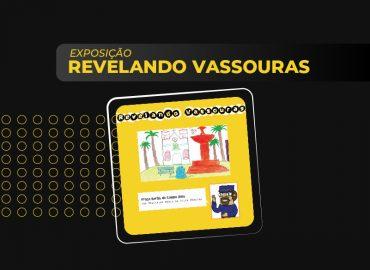 Exposição Revelando Vassouras
